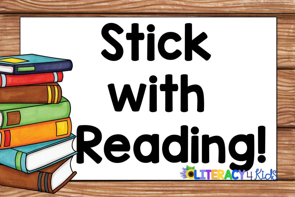 Stick with Reading!